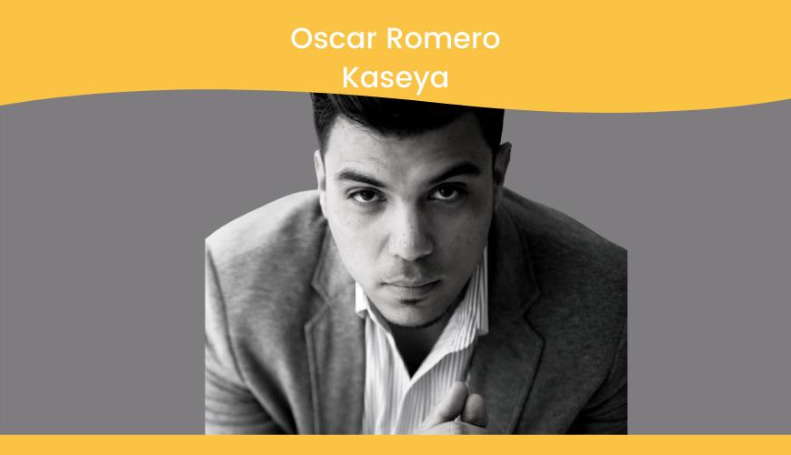 Oscar Romero, Kaseya