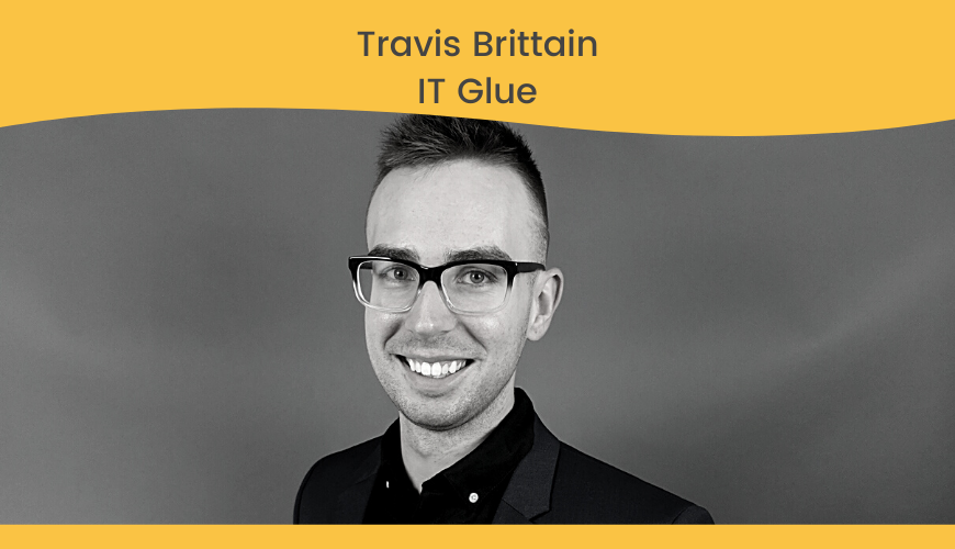 Travis Brittain, IT Glue