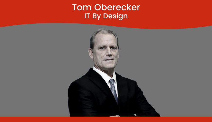Tom Oberecker, IT By Design