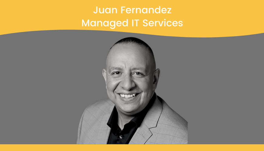 Juan Fernandez, Managed IT Services